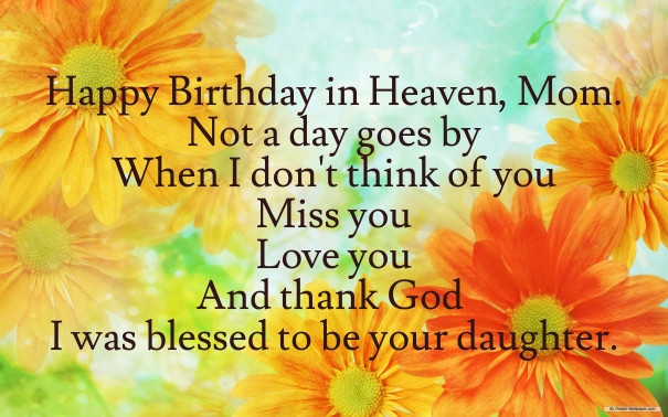 Best ideas about Birthday Wishes For Mom In Heaven . Save or Pin HAPPY BIRTHDAY QUOTES FOR MY MOM IN HEAVEN image quotes at Now.