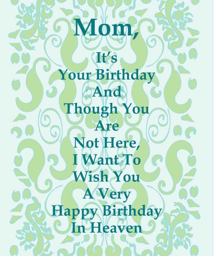 Best ideas about Birthday Wishes For Mom Who Has Passed Away . Save or Pin Happy birthday quotes for mom that has passed away Now.