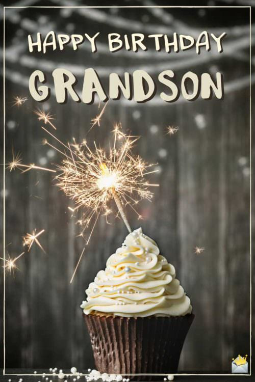 Best ideas about Birthday Wishes For My Grandson . Save or Pin The Best Original Birthday Wishes for your Grandson Now.