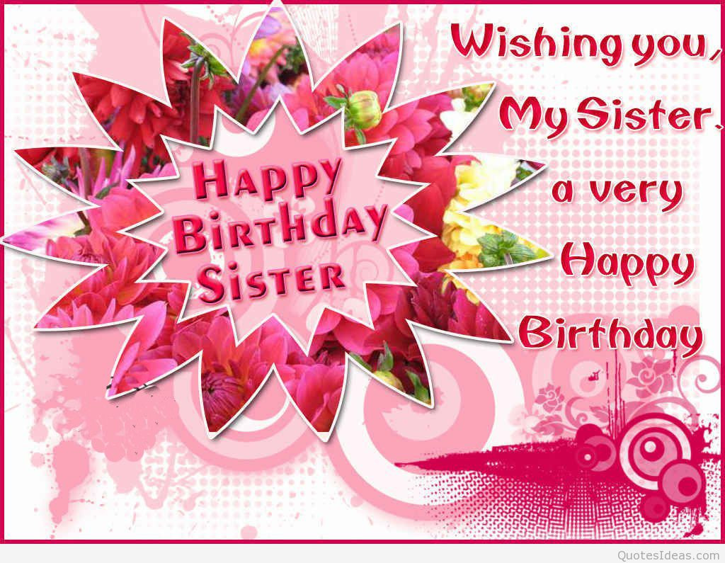 Best ideas about Birthday Wishes For My Sister . Save or Pin Best birthday wishes quotes on cards and wallpapers hd Now.