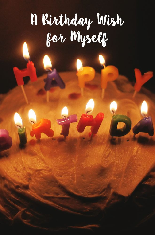 Best ideas about Birthday Wishes For Myself . Save or Pin 17 Best ideas about Birthday Wishes To Myself on Pinterest Now.