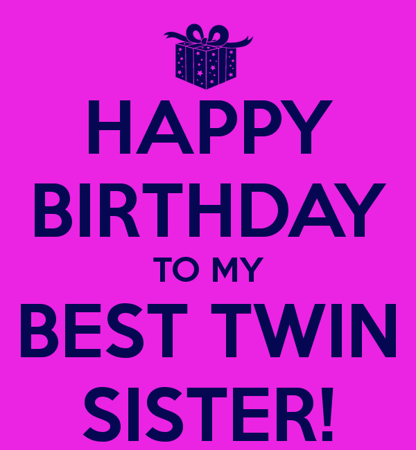 Best ideas about Birthday Wishes For Twin Sisters . Save or Pin My Twin Sister Quotes QuotesGram Now.