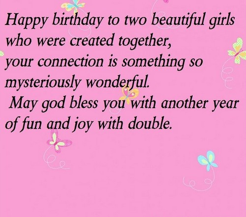 Best ideas about Birthday Wishes For Twin Sisters . Save or Pin Birthday Wishes For Twin Sisters Now.