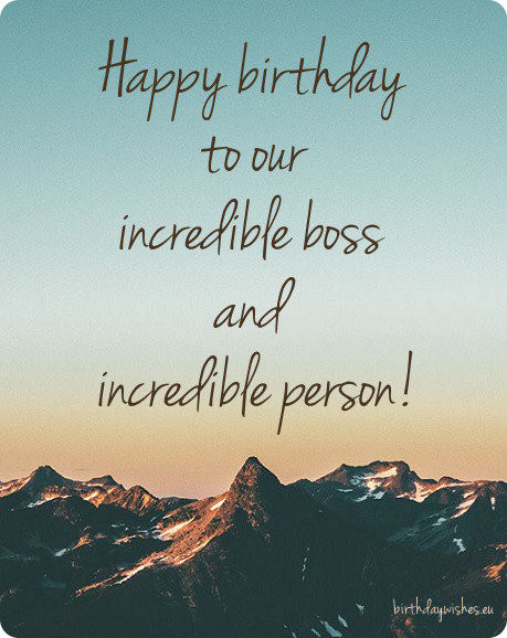 Best ideas about Birthday Wishes For Your Boss . Save or Pin Happy Birthday Boss Now.