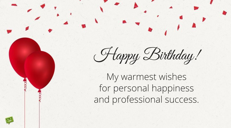 Best ideas about Birthday Wishes For Your Boss . Save or Pin Professionally Yours Happy Birthday Wishes for my Boss Now.