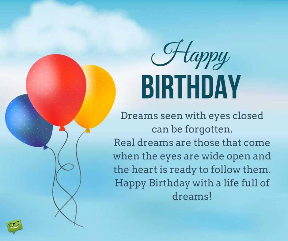 Best ideas about Birthday Wishes Sayings . Save or Pin Inspirational Birthday Wishes Now.