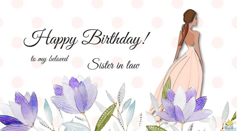 Best ideas about Birthday Wishes Sister In Law . Save or Pin The Best Happy Birthday Wishes for your Sister in law Now.