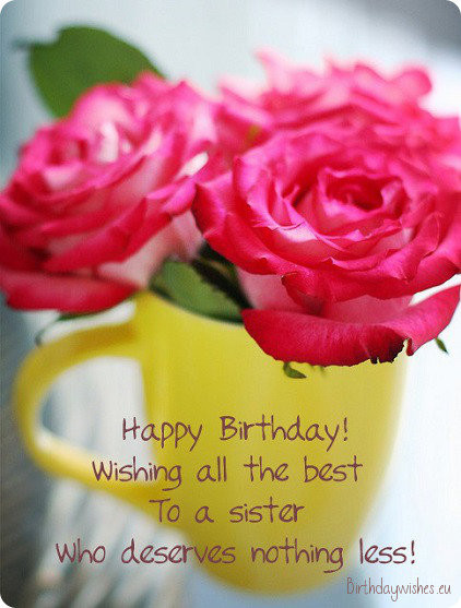Best ideas about Birthday Wishes Sister . Save or Pin Happy Birthday Wishes For Younger Sister And Elder Sister Now.