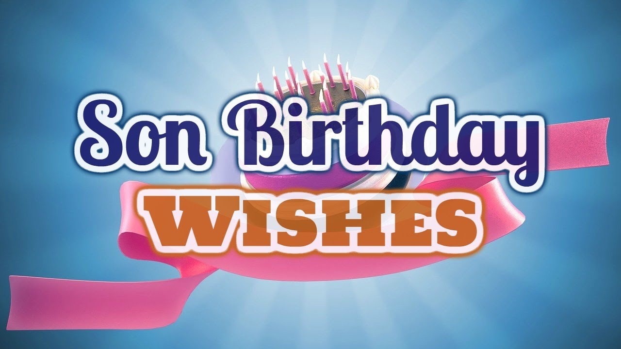 Best ideas about Birthday Wishes Son . Save or Pin Son Birthday Wishes Now.