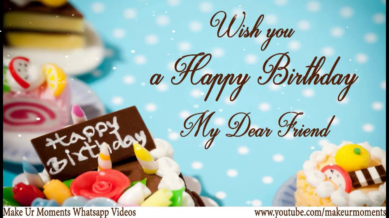 Best ideas about Birthday Wishes To A Friend . Save or Pin Whats App Status Wishes Happy Birthday Wishes to Best Now.