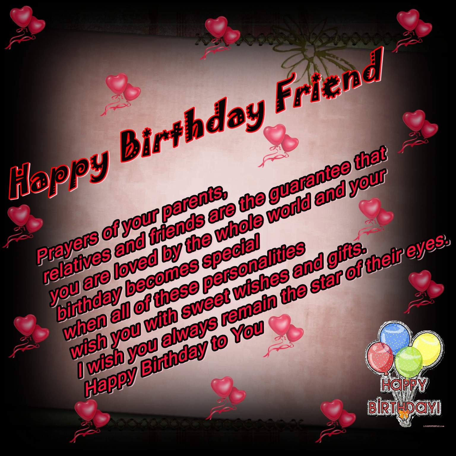 Best ideas about Birthday Wishes To A Friend . Save or Pin Happy Birthday Now.