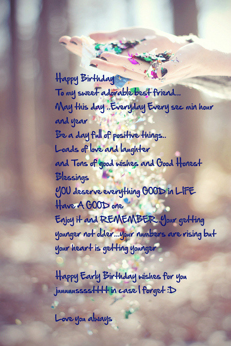 Best ideas about Birthday Wishes To Best Friend . Save or Pin 45 Beautiful Birthday Wishes For Your Friend Now.