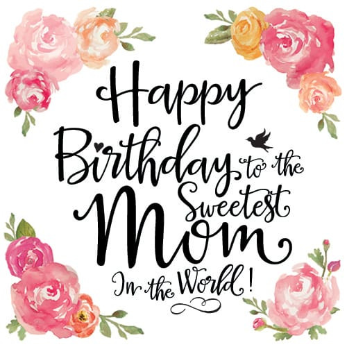 Best ideas about Birthday Wishes To Mom . Save or Pin Best Happy Birthday Mom in 2018 Now.