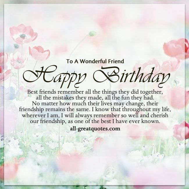 Best ideas about Birthday Wishes To My Best Friend . Save or Pin To A Wonderful Friend Happy Birthday Now.