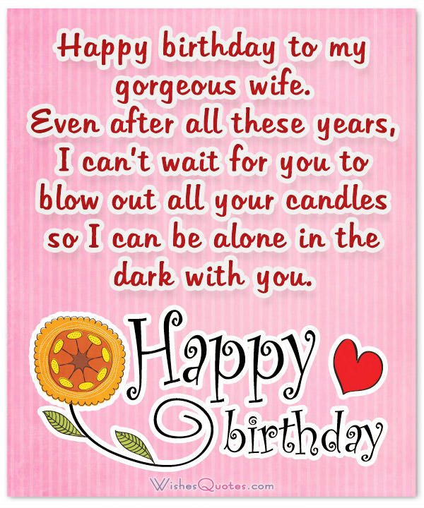Best ideas about Birthday Wishes To Wife . Save or Pin Birthday Wishes for Wife Romantic and Passionate Now.