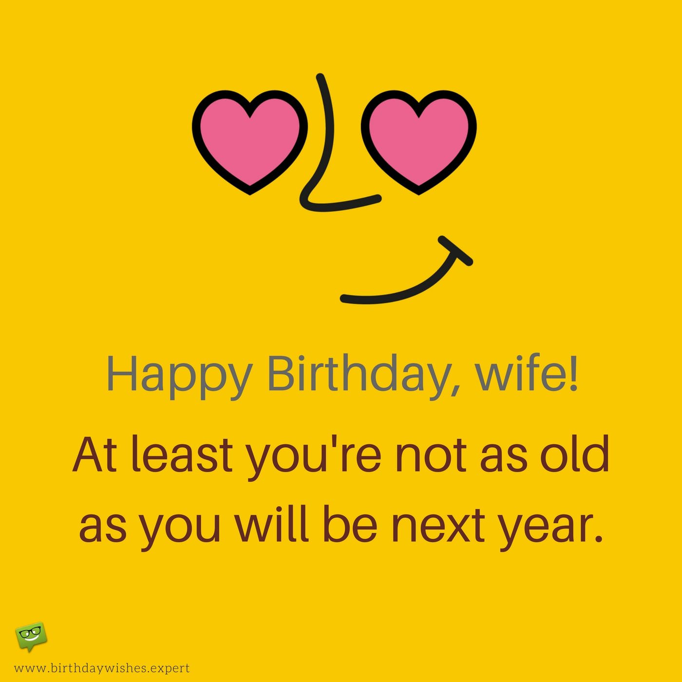 Best ideas about Birthday Wishes To Wife . Save or Pin The Funniest Wishes to Make your Wife Smile on her Birthday Now.