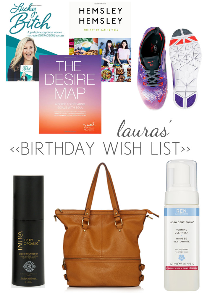 Best ideas about Birthday Wishlist Ideas . Save or Pin A birthday wish list me day and thoughts on turning 32 Now.