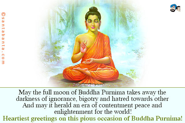 Best ideas about Buddha Birthday Wish . Save or Pin May the full moon of Buddha Purnima takes away the Now.