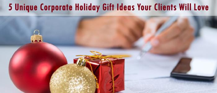 Best ideas about Business Holiday Gift Ideas . Save or Pin 5 Unique Corporate Holiday Gift Ideas Your Clients Will Love Now.
