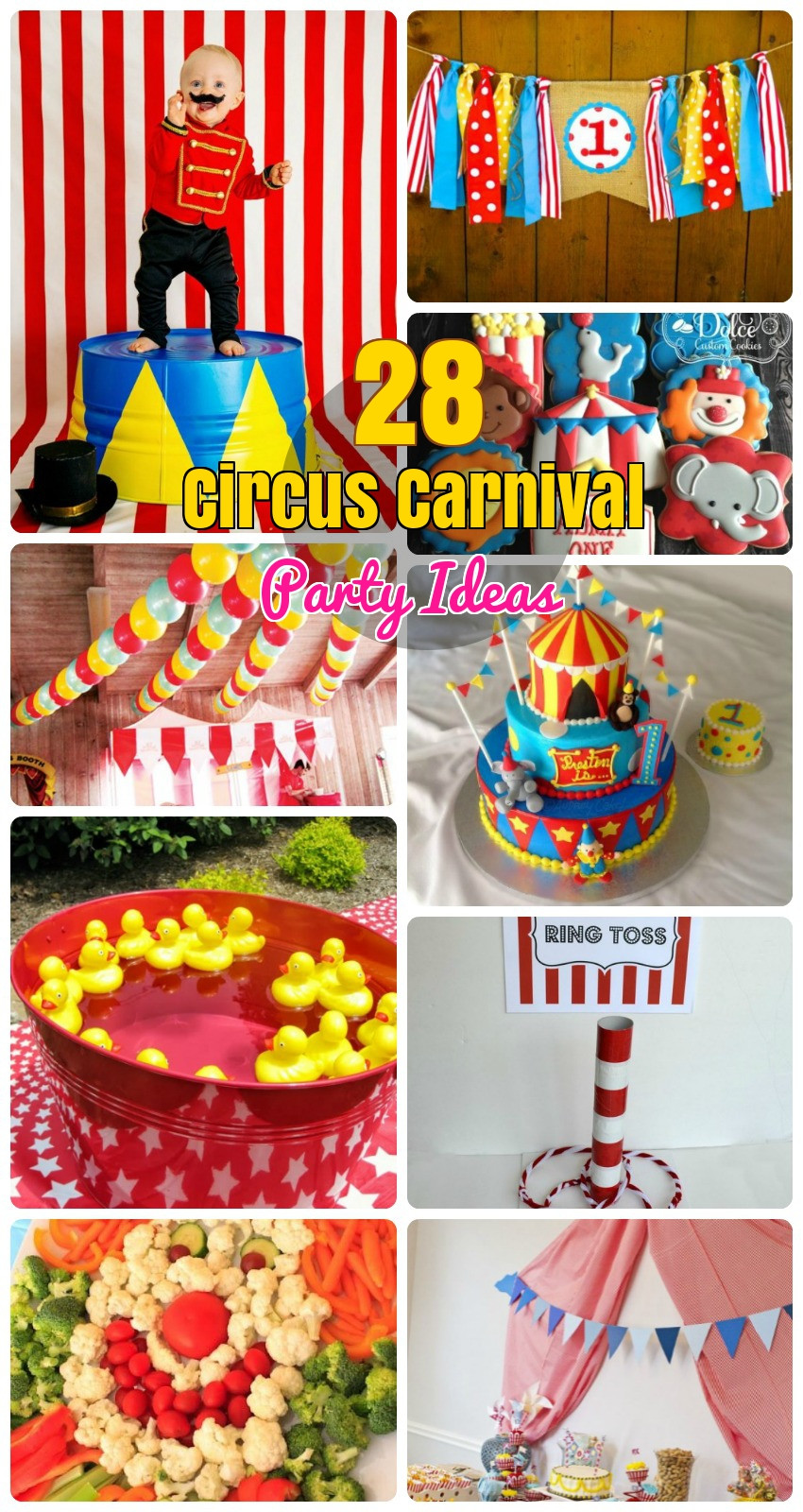 Best ideas about Carnival Birthday Party Ideas . Save or Pin 28 Circus Carnival Themed Birthday Party Ideas for Kids Now.