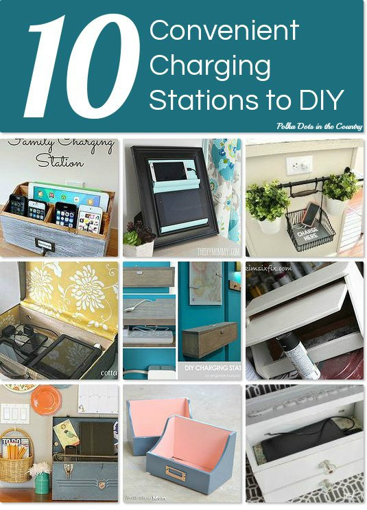 Best ideas about Charging Station DIY . Save or Pin Polka Dots in the Country 10 DIY Charging Stations with Now.