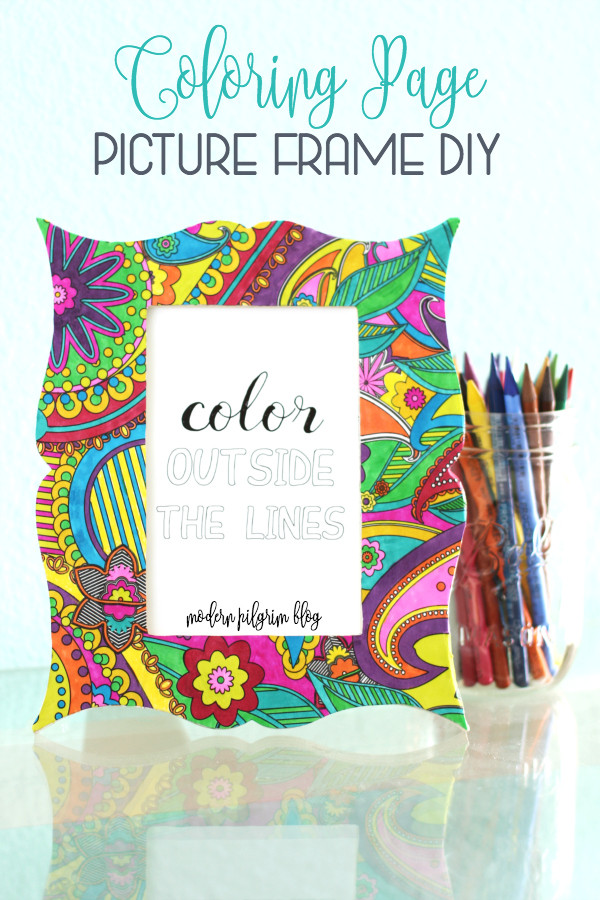 Best ideas about Cheap Adult Coloring Books . Save or Pin Coloring Page Picture Frame Tutorial Mom Skills Now.