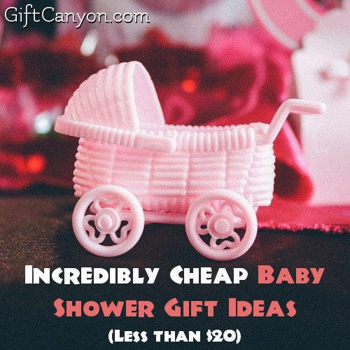 Best ideas about Cheap Baby Gift Ideas . Save or Pin Incredibly Cheap Baby Shower Gift Ideas Less than $20 Now.
