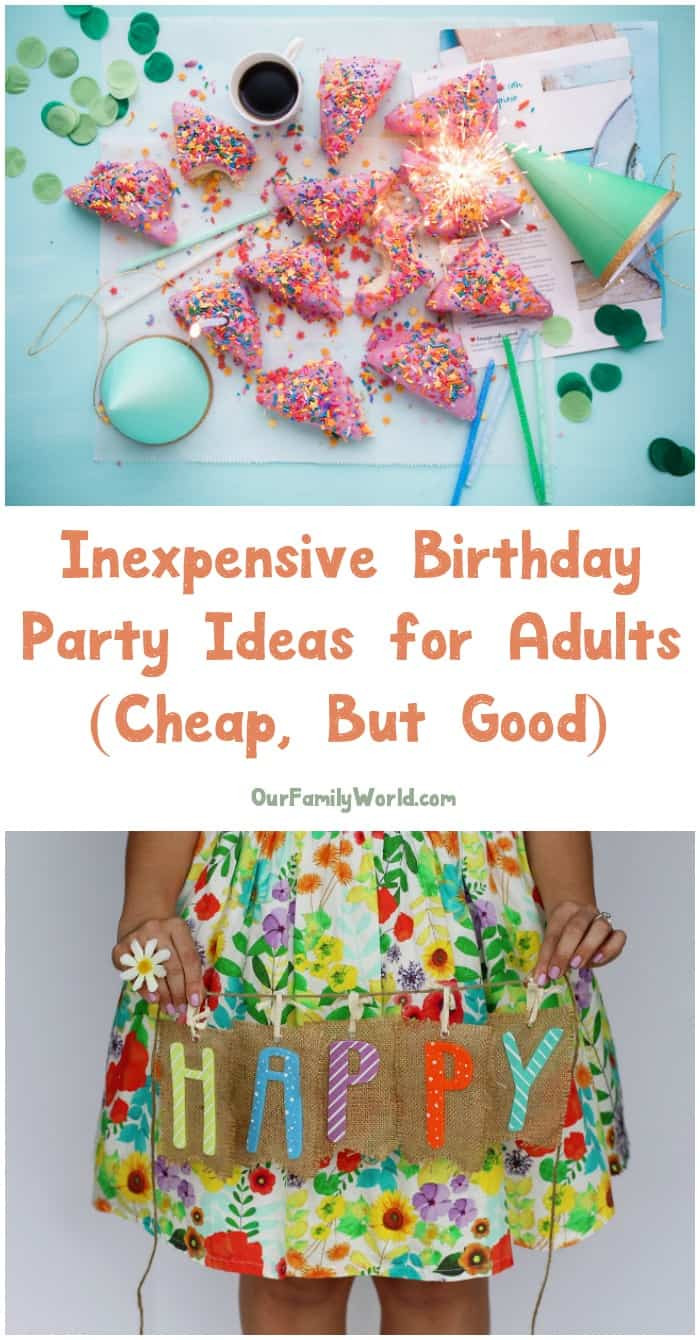 Best ideas about Cheap Birthday Ideas . Save or Pin Inexpensive Birthday Party Ideas for Adults The Now.