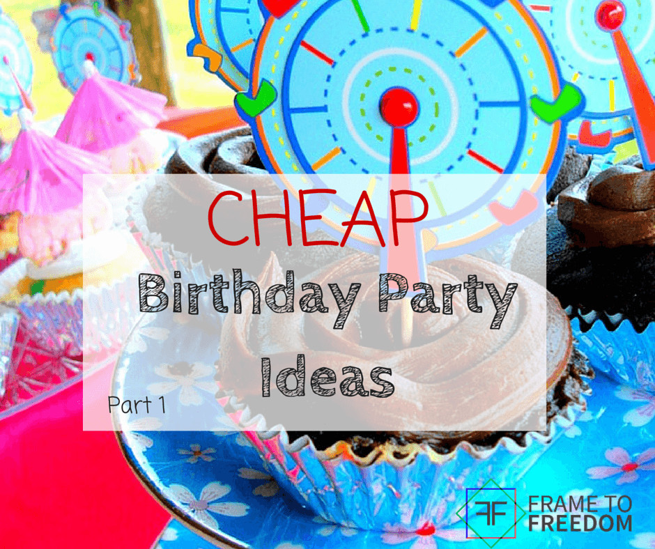 Best ideas about Cheap Birthday Ideas . Save or Pin Cheap Birthday Party Ideas Part e Now.