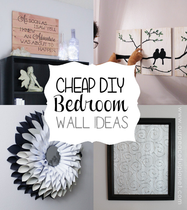 Best ideas about Cheap DIY Wall Decor . Save or Pin Cheap & Classy DIY Bedroom Wall Ideas Now.
