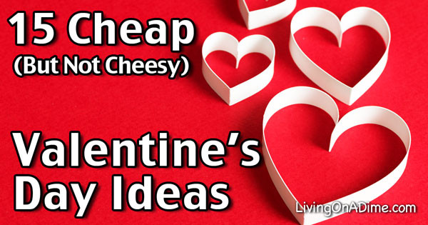 Best ideas about Cheap Valentines Day Gift Ideas . Save or Pin 15 Cheap Valentine s Day Ideas Have Fun And Save Money Now.