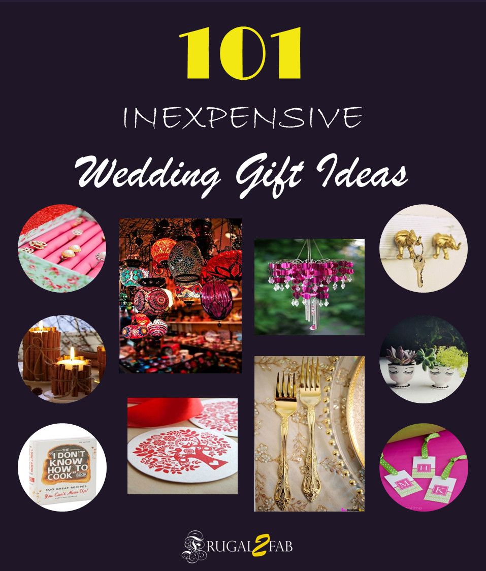 Best ideas about Cheap Wedding Gift Ideas . Save or Pin 101 Inexpensive Wedding Gift Ideas ing up next Now.