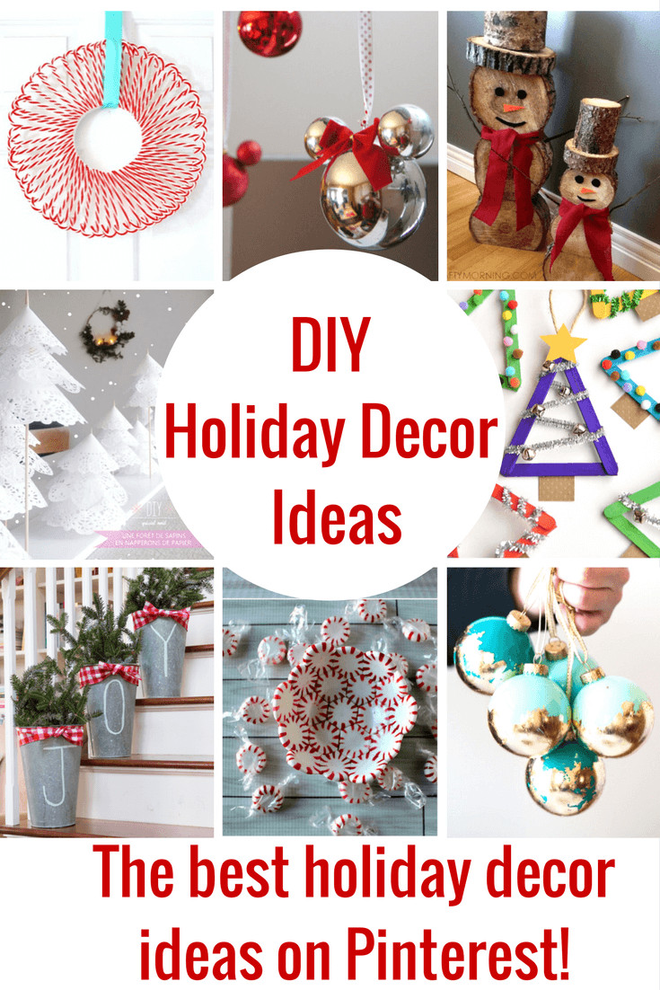 Best ideas about Christmas Decoration DIY Pinterest . Save or Pin The Best DIY Holiday Decor on Pinterest Princess Pinky Girl Now.