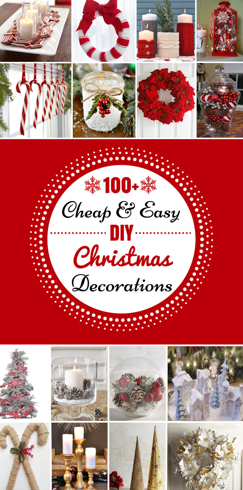 Best ideas about Christmas DIY Decorations . Save or Pin 100 Cheap & Easy DIY Christmas Decorations Prudent Penny Now.