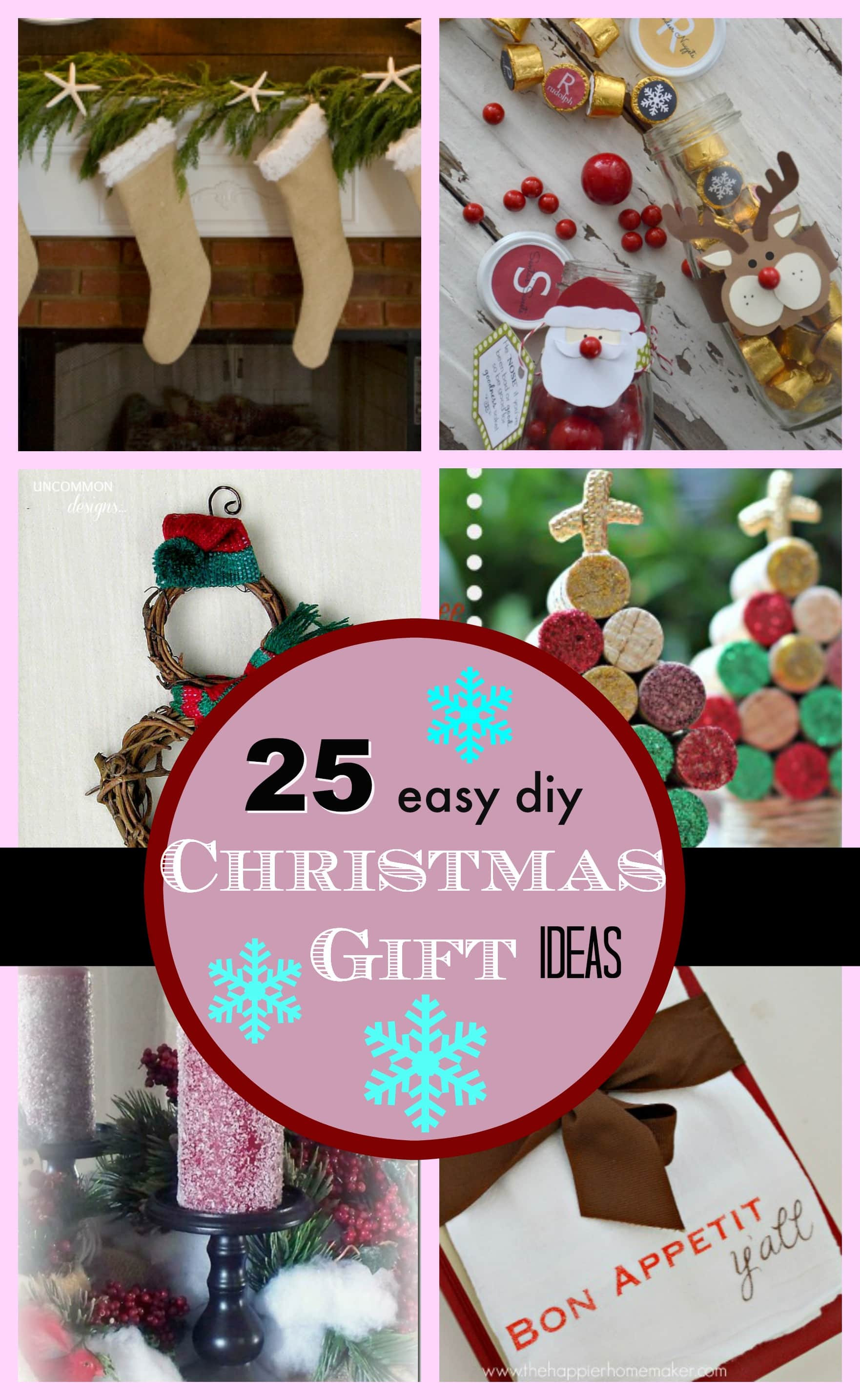 Best ideas about Christmas DIY Ideas . Save or Pin 25 DIY Easy Christmas Gift Ideas PinkWhen Now.