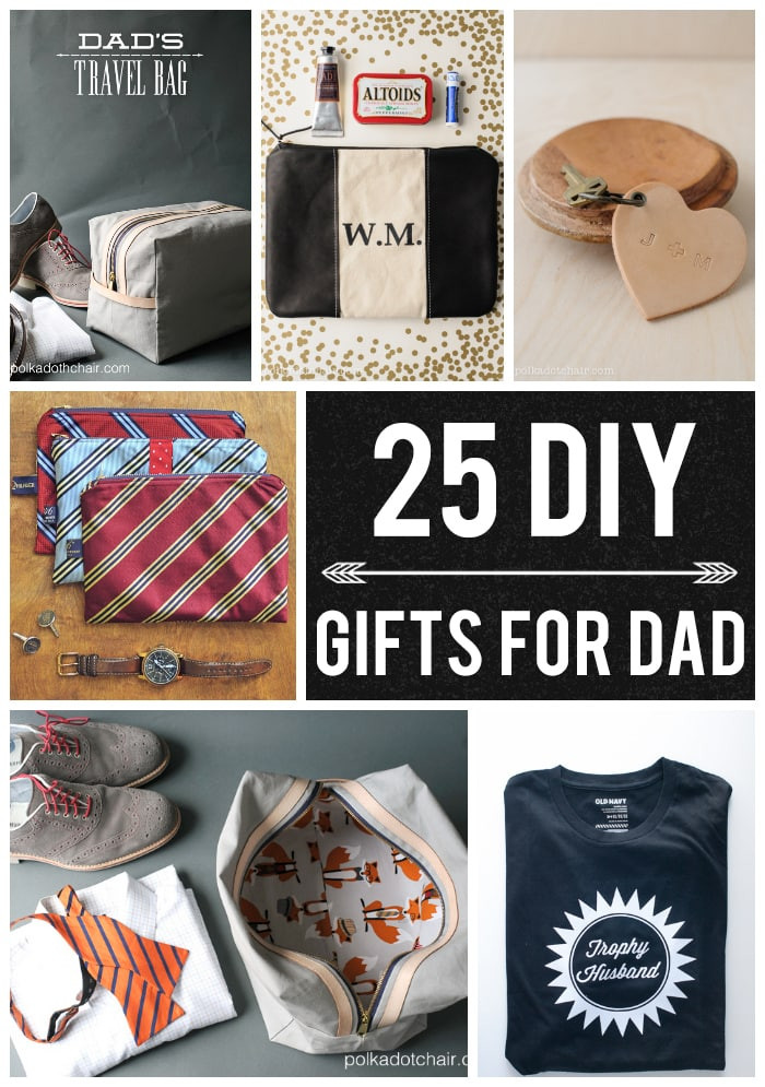 Best ideas about Christmas Gift Ideas For Dad From Daughter . Save or Pin 25 DIY Gifts for Dad on Polka Dot Chair Blog Now.