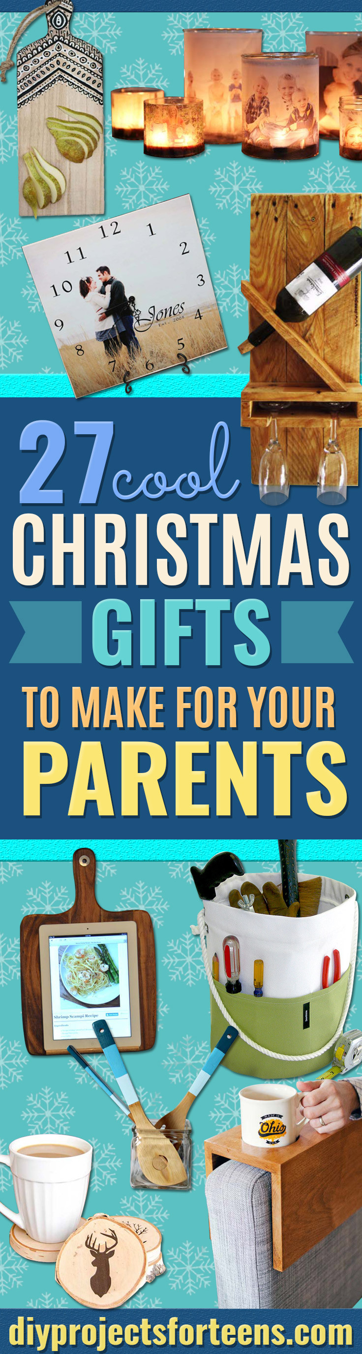 Best ideas about Christmas Gift Ideas For Mom And Dad . Save or Pin Cool Christmas Gifts To Make For Your Parents Now.