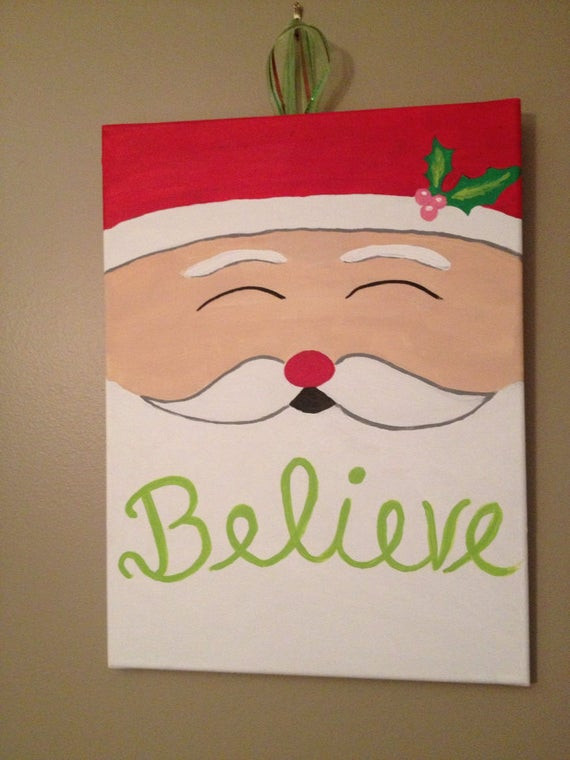 Best ideas about Christmas Painting Ideas . Save or Pin Believe Santa Christmas Canvas Now.