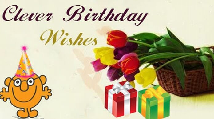 Best ideas about Clever Birthday Wishes . Save or Pin Clever Birthday Wishes and Messages Clever Birthday Quotes Now.