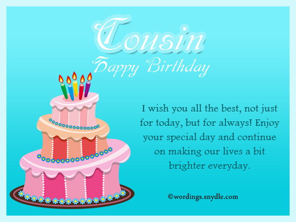 Best ideas about Cousins Birthday Wish . Save or Pin Birthday Wishes For Cousin Wordings and Messages Now.