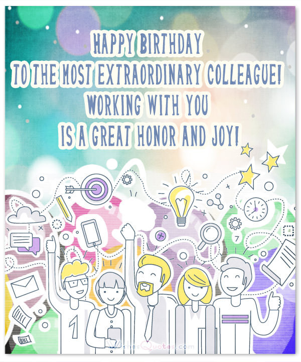 Best ideas about Coworker Birthday Wish . Save or Pin 33 Heartfelt Birthday Wishes for Colleagues – WishesQuotes Now.
