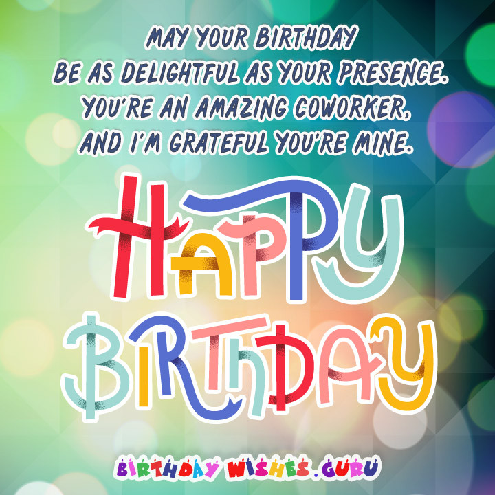 Best ideas about Coworker Birthday Wish . Save or Pin Birthday Messages Suitable for a Coworker Now.