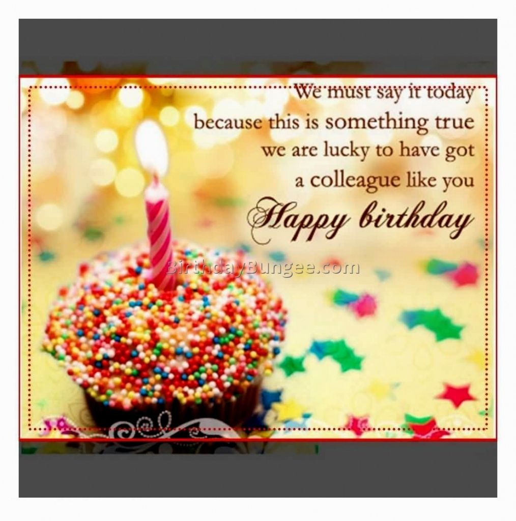 Best ideas about Coworker Birthday Wish . Save or Pin Happy Birthday Wishes For Colleague Now.