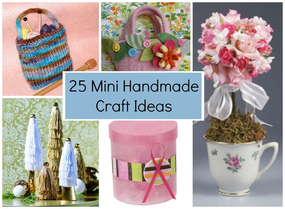 Best ideas about Craft Project Ideas . Save or Pin 25 Mini Handmade Craft Ideas Now.