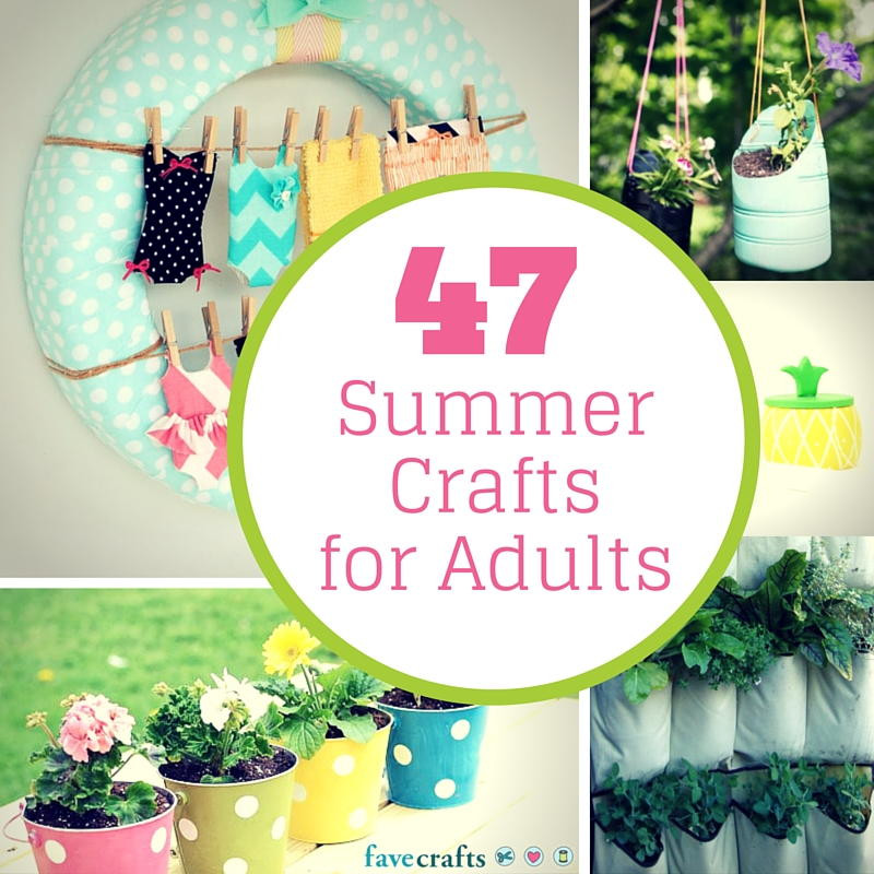 Best ideas about Craft Project Ideas For Adults . Save or Pin 47 Summer Crafts for Adults Now.
