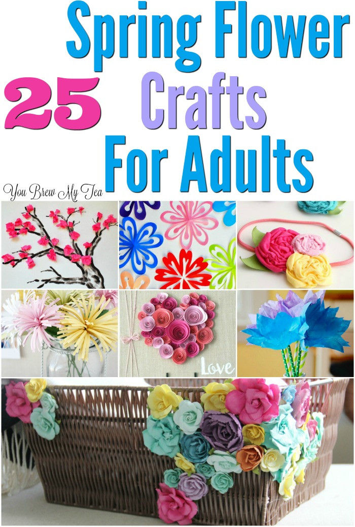Best ideas about Craft Project Ideas For Adults . Save or Pin 25 Flower Craft Ideas For Adults Now.
