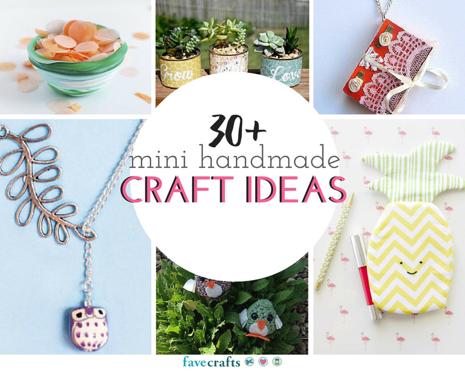 Best ideas about Craft Project Ideas . Save or Pin 30 Mini Handmade Craft Ideas Now.