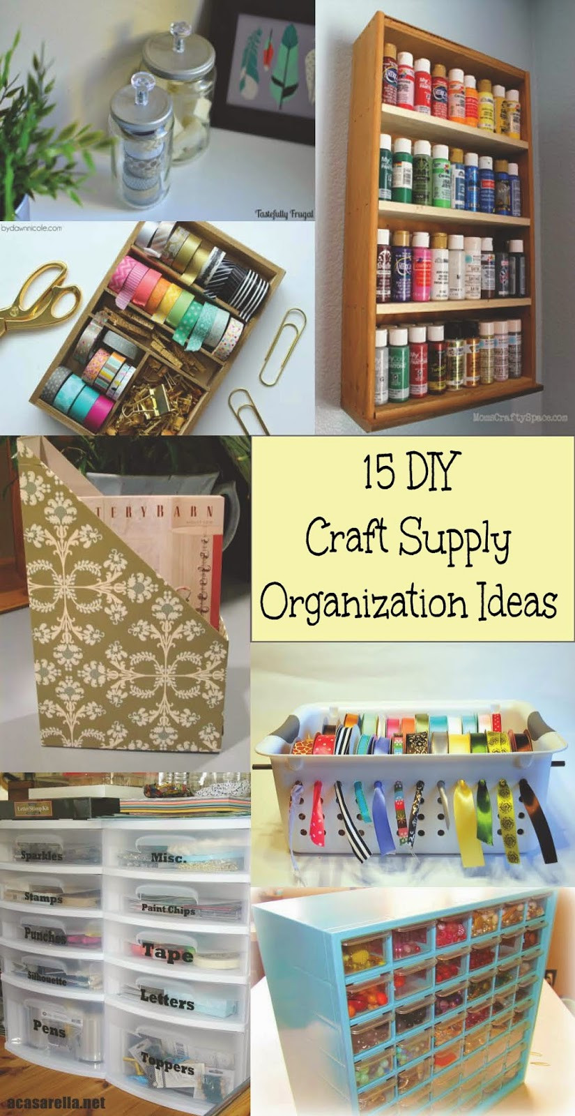 Best ideas about Craft Supply Organization Ideas . Save or Pin 15 DIY Craft Supply Organization Ideas Home Crafts by Ali Now.