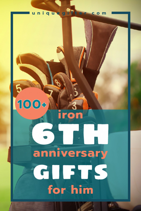 Best ideas about Creative 6Th Anniversary Gift Ideas . Save or Pin 100 Iron 6th Anniversary Gifts for Him Unique Gifter Now.