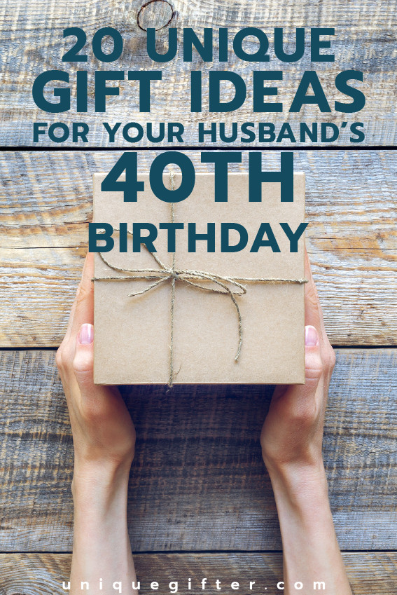 Best ideas about Creative Birthday Ideas For Husband . Save or Pin 20 Gift Ideas for your Husband s 40th Birthday Unique Gifter Now.